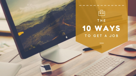 The 10 Ways to Finding a Job