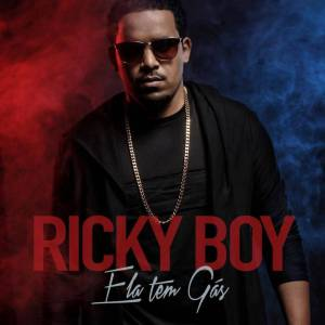 Resultado de imagem para Ricky Boy - Ela Tem Gás