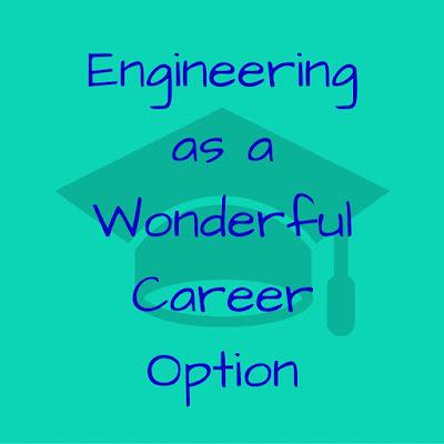Engineering As A Wonderful Career Option