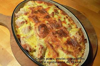 Vie quotidienne de FLaure: Gratin pâtes, poulet et maroilles