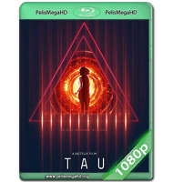 TAU (2018) WEB-DL 1080P HD MKV ESPAÑOL LATINO