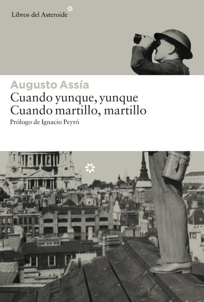 Cuando yunque yunque Cuando martillo martillo – Augusto Assia