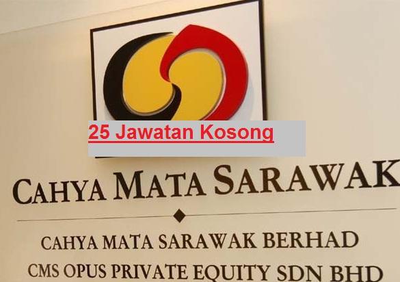 25 Jawatan Kosong Cahya Mata Sarawak
