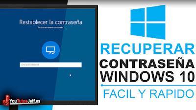 como recuperar la contraseña de windows 10