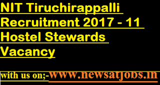 NIT-Tiruchirappalli-jobs-11-Hostel-Stewards-Vacancy