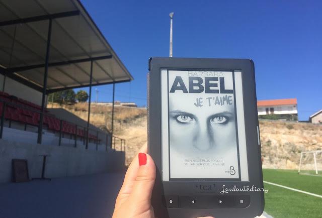 Barbara Abel - Je t'aime publié chez Belfond