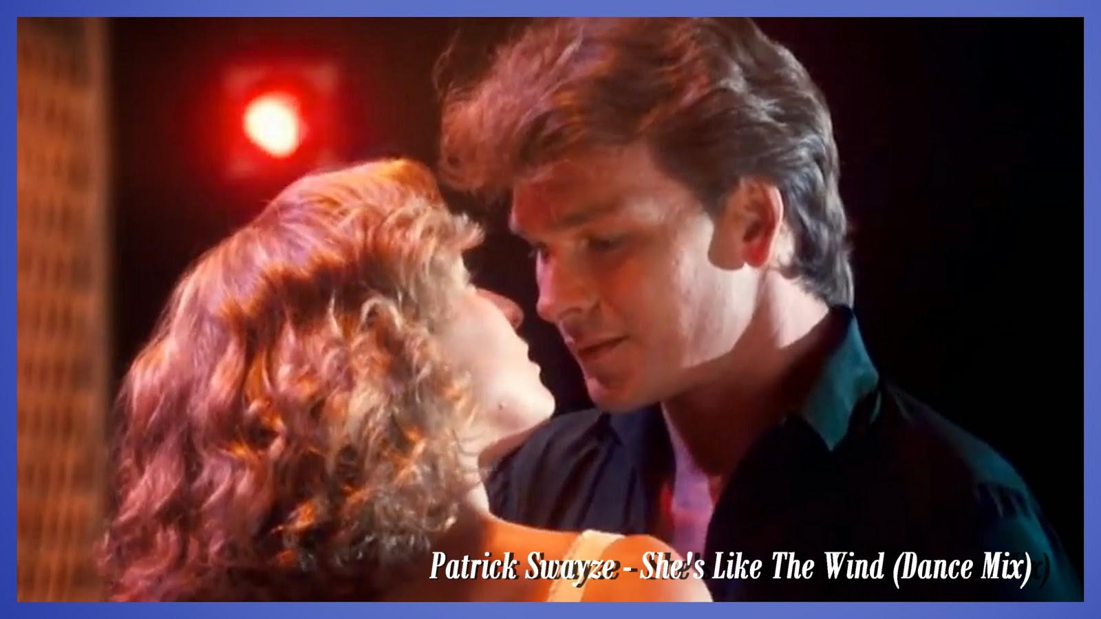 RETRO DISCO HI-NRG: Patrick Swayze - She's Like The Wind ...