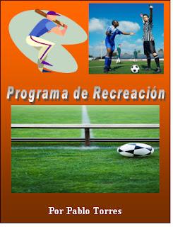 Actividades deportivas como parte de la recreación