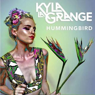 Kyla La Grange – Hummingbird