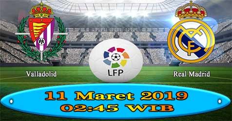 Prediksi Bola855 Valladolid vs Real Madrid 11 Maret 2019