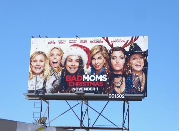Bad Moms Christmas movie billboard