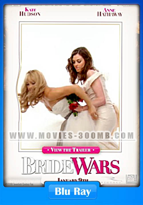 Bride Wars 2009 BRRip 480p 250MB - Movies 300MB