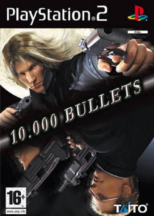 10.000 Bullets