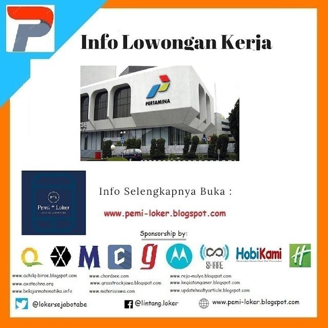 Lowongan Kerja Terbaru BUMN PT. Pertamina (Persero) 2018