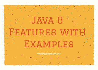 java 8 features with examples-programinjava