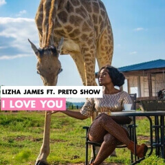 Lizha James - I Love You (feat. Preto Show) 2019