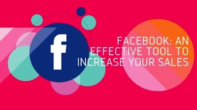 Facebook: An Effective Tool to Increase Your Sales