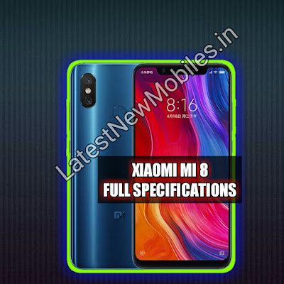 XiaoMi Mi 8 price and launch date in india