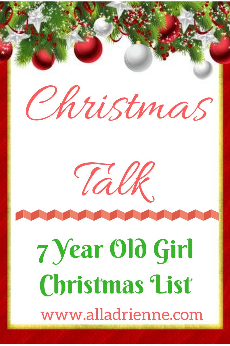 7 Year Old Girl Christmas List - All Adrienne