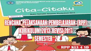 RPP TEMATIK Kelas 4 SD Tema 6 SEMESTER 2 Kurikulum 2013 REVISI 2017