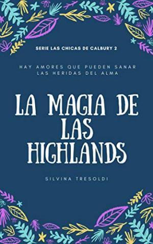 La magia de las Highlands