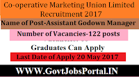 Co-operative Marketing Union Limited Recruitment 2017– 122 Assistant Godown Manager, Sales Man-cum-Multitasking Staff