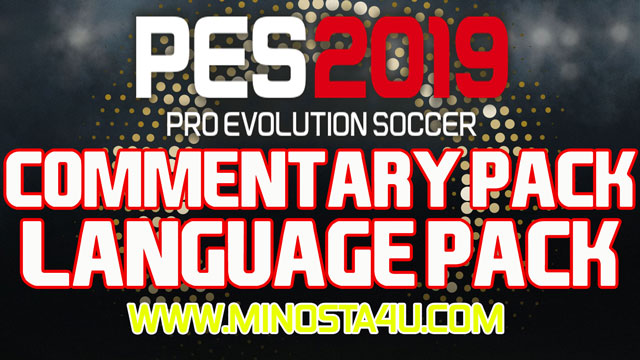 PES 2019 PC - Full Commentary Pack + Language Pack