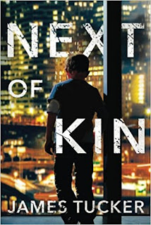 Book Review: Next of Kin, by James Tucker