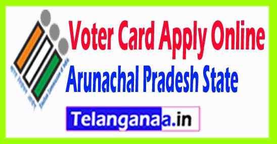 Arunachal Pradesh Voter Card Apply Online