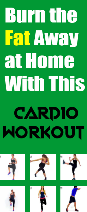 Burn the Fat Away at Home With This Cardio Workout