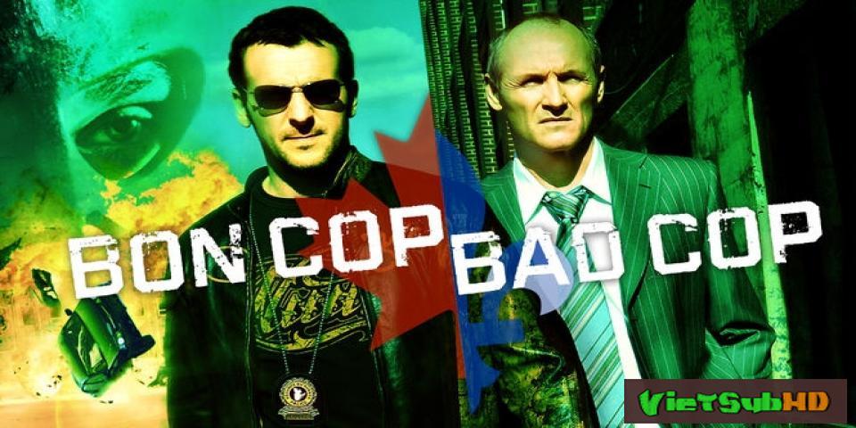 Phim Cớm tốt, Cớm xấu VietSub HD | Bon Cop, Bad Cop 2006