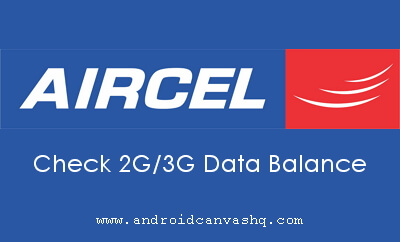 check-aircel-2g-3g-data-internet-balance