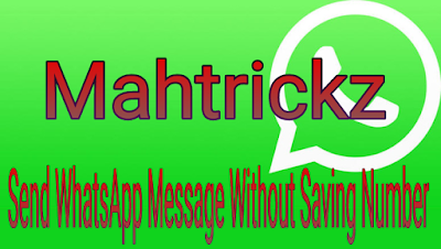 How To Send Whatsapp Message To Any Number Without Saving Number In Contact List
