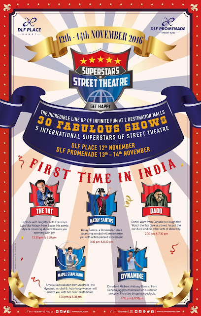International 'Superstars of Street Theatre' performed live only at DLF Place, Saket
