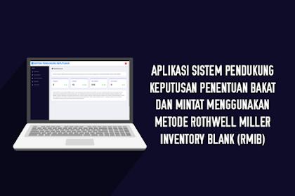 Aplikasi Sistem Pendukung Keputusan Penentuan Bakat dan Minat Menggunakan Metode Rothwell Miller Inventory Blank (RMIB)