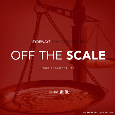 "Sydewayz ft. Coca Vango - ""Off The Scale"" {Prod. By Camgothits} / www.hiphopondeck.com"