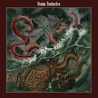 "Brain Tentacles - ""Brain Tentacles"""
