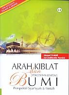 ARAH KIBLAT DAN PERGESERAN LEMPENG BUMI Perspektif Syariah dan Ilmiah