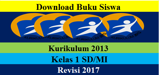 Download Buku Siswa Kelas 1 SD/MI K13 Revisi 2017