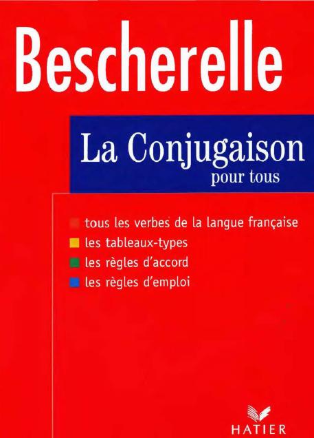 Bescherelle La conjugaison pour tous pdf gratuit - Livres