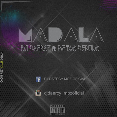 Dj Daercy - Madala (feat. Betão Derulo) 2018 | Download Mp3