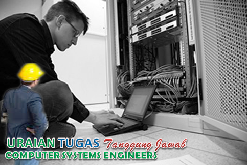 Uraian Tugas Computer Systems Engineers