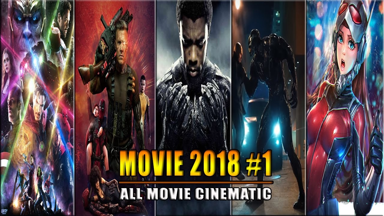 The Best Movies of 2018 - Part 1 | Phim 2018