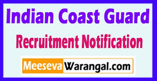 ICG Indian Coast Guard Recruitment Notification 2017 Last Date 30-05-2017