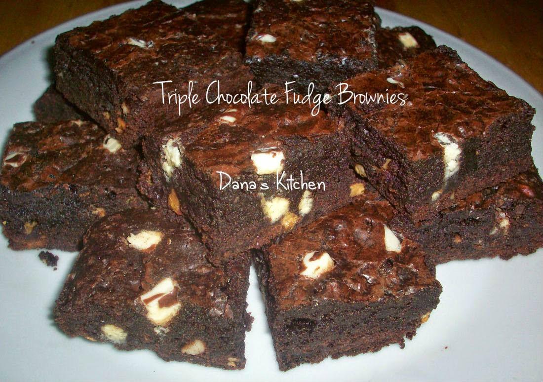 Dana S Kitchen Triple Chocolate Fudge Brownies