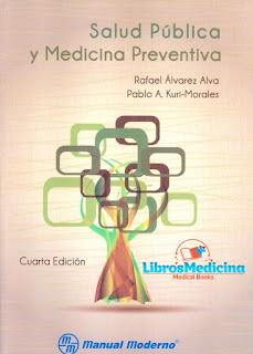 Salud Pública y Medicina Preventiva - Rafael Álvarez Alva, Pablo Kuri Morales - 4a Edicion
