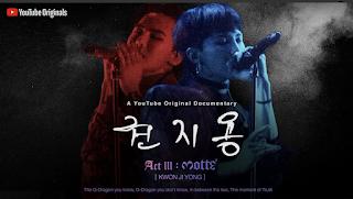 권지용(KWON JI YONG) Act III: M.O.T.T.E Youtube Red Documentary