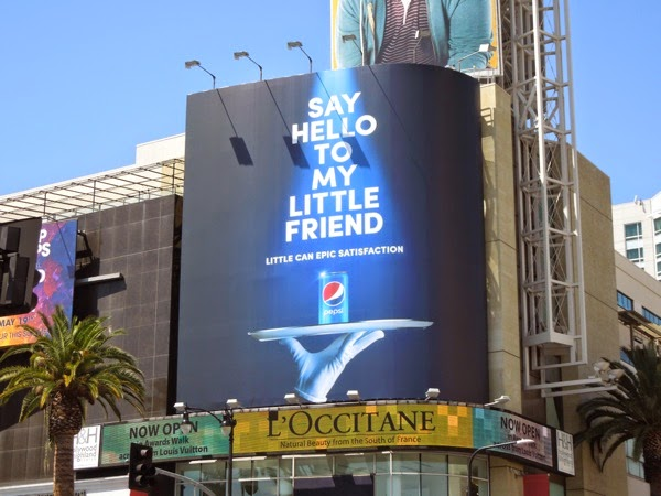 Pepsi Say hello to my little friend billboard