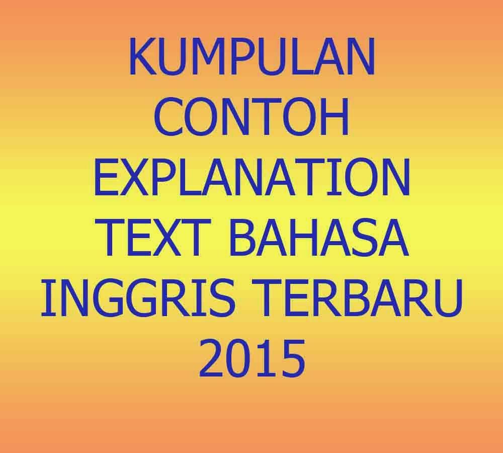Kumpulan Contoh Explanation Text Bahasa Inggris Terbaru 2015