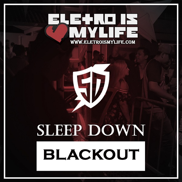 Sleep Down - Blackout (Original Mix)